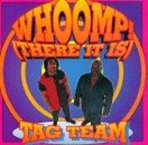 Album  Cover Tag Team - Whoomp! (there It Is) on LIFE Records from 1993