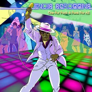Front Cover Album Enois Scroggins - One For Funk & Funk For All