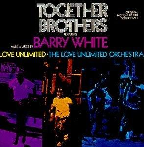 Album  Cover The Love Unlimited Orchestra - Together Brothers (original Motion Picture Soundtrack) on 20TH CENTURY Records from 1974