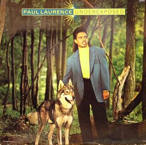 Album  Cover Paul Laurence - Underexposed on CAPITOL Records from 1989