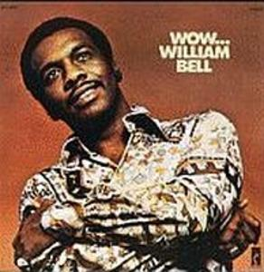 Front Cover Album William Bell - Wow...