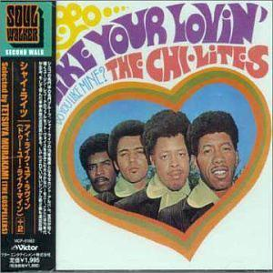 Front Cover Album The Chi-lites - I Like Your Lovin, Do You Like Mine?