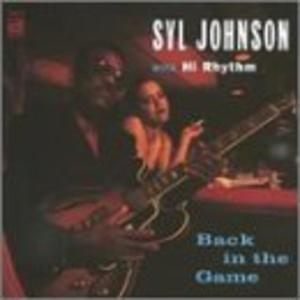 Album  Cover Syl Johnson - Back In The Game on DELMARK Records from 1994