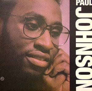Album  Cover Paul Johnson - Paul Johnson on CBS Records from 1987