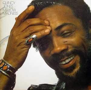 Album  Cover Quincy Jones - Mellow Madness on A&M Records from 1975
