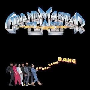 Album  Cover Grandmaster Flash And The Furious Five - Ba-dop Boom Bang on ELEKTRA Records from 1987