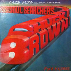 Album  Cover Chuck Brown And The Soul Searchers - Funk Express on SOURCE  INC Records from 1980