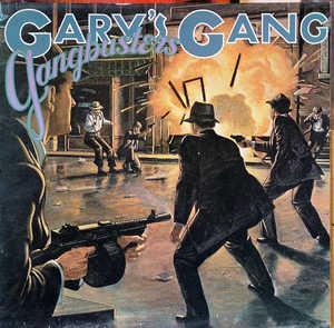Album  Cover Gary's Gang - Gangbusters on CBS Records from 1979