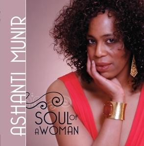 Album  Cover Ashanti Munir - Soul Of A Woman on GROOVEALLEGIANCE Records from 2010