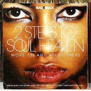 2 Steps To Soul Heaven-more 70s & 80s Steppers