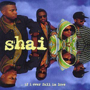 Album  Cover Shai - If I Ever Fall In Love on GASOLINE ALLEY Records from 1992