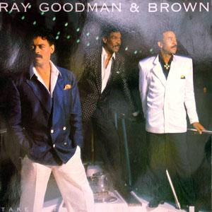 Front Cover Album Ray Goodman & Brown - Take It To The Limit