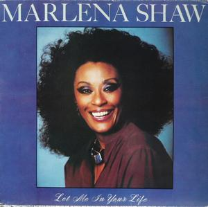 Album  Cover Marlena Shaw - Let Me In Your Life on SOUTH BAY Records from 1982