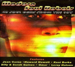 Front Cover Album Various Artists - Modern Soul Rebels 40 Soul Gems From The 90's