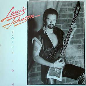 Album  Cover Louis Johnson - Evolution on CAPITOL Records from 1985