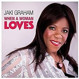 Album  Cover Jaki Graham - When A Woman Loves on JNT MUSIC LTD Records from 2018