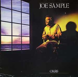 Album  Cover Joe Sample - Oasis on MCA Records from 1985