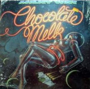 Album  Cover Chocolate Milk - Milky Way on RCA VICTOR Records from 1979