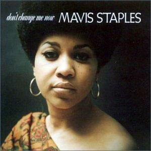 Album  Cover Mavis Staples - Don't Change Me Now on ACE Records from 1990