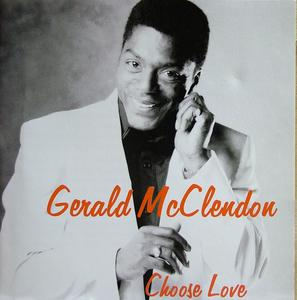 Album  Cover Gerald Mcclendon - Choose Love on GERALD MCCLENDON Records from 1999