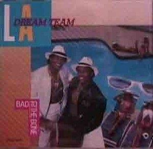 Album  Cover L.a. Dream Team - Bad To The Bone on MCA Records from 1987