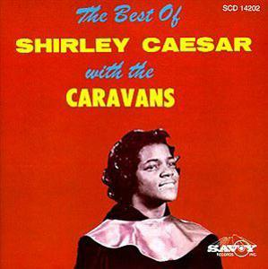 Album  Cover Shirley Caesar - Shirley Caesar & The Caravans on 601 Records from 1997