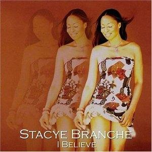 Album  Cover Stacey Branche - I Believe on SOULFARE Records from 2001