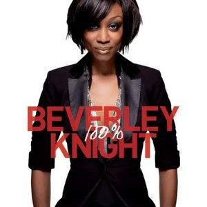 Album  Cover Beverley Knight - 100% on 101 DISTRIBUTION Records from 2009