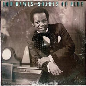 Album  Cover Lou Rawls - Shades Of Blue on PHILADELPHIA INTERNATIONAL Records from 1981