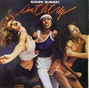 Album  Cover Olympic Runners - Don't Let Up on LONDON Records from 1976
