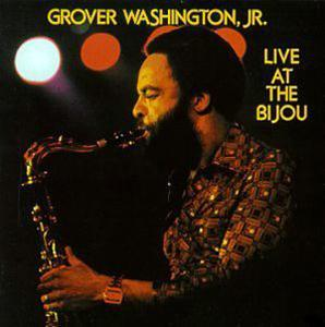 Album  Cover Grover Washington Jr - Live At The Bijou on KUDU Records from 1977