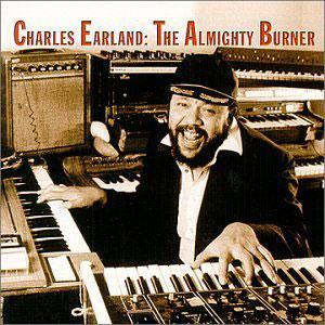 Front Cover Album Charles Earland - The Almighty Burner