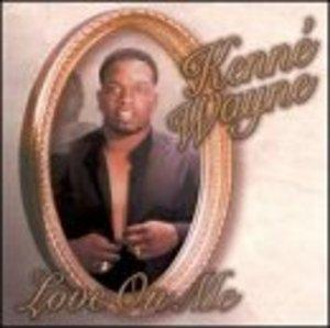 Album  Cover Kenné Wayne - Love On Me on MTE Records from 1997