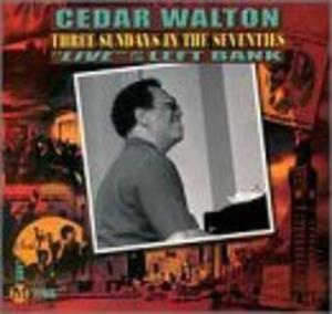 Album  Cover Cedar Walton - Three Sundays In The Seventies/live At The... on LABEL M. Records from 2000