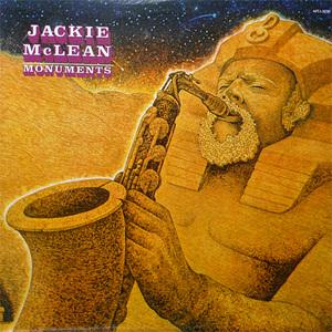 Album  Cover Jackie Mcclean - Monuments on RCA Records from 1982