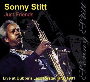 Album  Cover Sonny Stitt - Just Friends on LE JAZZ Records from 1995