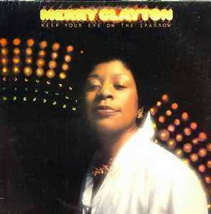 Album  Cover Merry Clayton - Keep Your Eye On The Sparrow on ODE Records from 1975