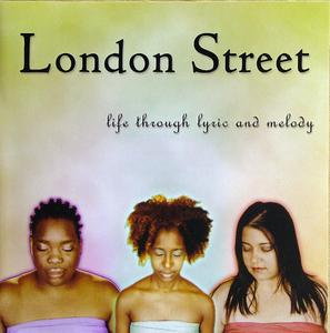 Front Cover Album London Street - Life Through Lyric And Melody