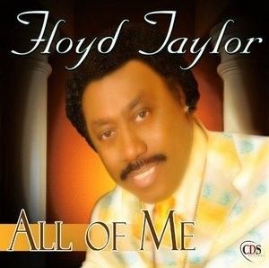 Album  Cover Floyd Taylor - All Of Me on CDS Records from 2010