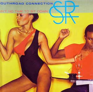 Front Cover Album Southroad Connection - Ain't No Time To Sit Down
