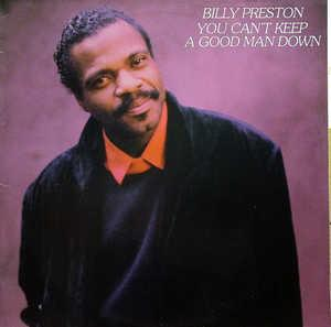 Album  Cover Billy Preston - You Can't Keep A Good Man Down on D&K Records from 1986