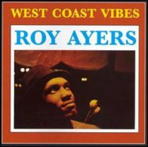 Front Cover Album Roy Ayers - West Coast Vibes [Bonus Tracks]