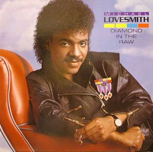 Album  Cover Michael Lovesmith - Diamond In The Raw on MOTOWN Records from 1984