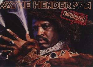 Album  Cover Wayne Henderson - Emphasized on POLYDOR Records from 1979