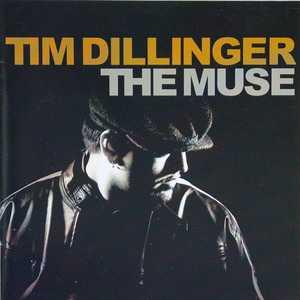 Album  Cover Tim Dillinger - The Muse on ICON'S PEN Records from 2006