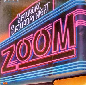 Album  Cover Zoom - Saturday Saturday Night on POLYDOR Records from 1981
