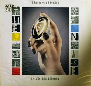 Album  Cover The Art Of Noise - In Visible Silence on CHRYSALIS Records from 1986