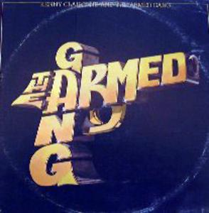 Album  Cover Armed Gang & Kenny Claiborne - Armed Gang on MUSIX Records from 1982
