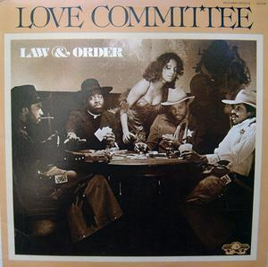 Album  Cover Love Committee - Law And Order on GOLD MIND (SALSOUL) Records from 1978