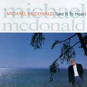 Album  Cover Michael Mcdonald - Take It To Heart on REPRISE Records from 1990